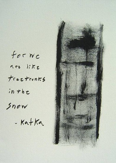 Troy Passey, For we are like tree trunks in  the snow - Kafka 2008, acrylic and ink on canvas